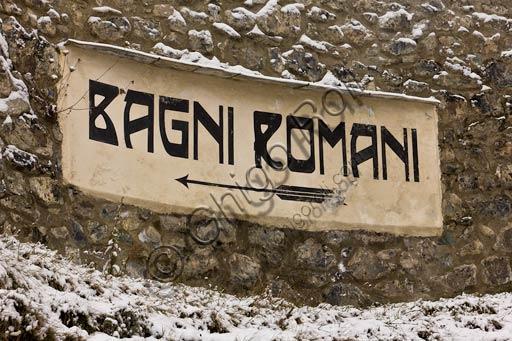 "Bormio, Spa,  the thermal baths ""Bagni Vecchi"": a sign ""Roman Baths""."