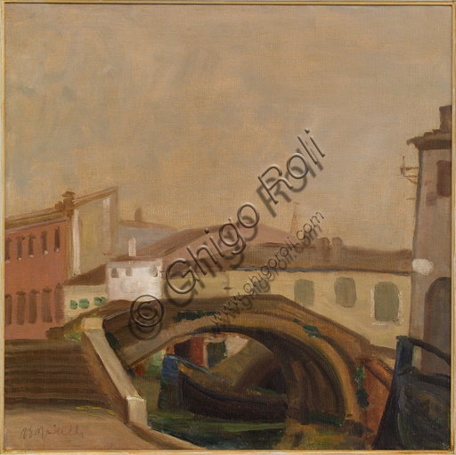 "Ugo Martelli (1881 - 1921): ""Houses and a bridge in Chioggia"", Oil painting on canvas,  cm 60 X 60."
