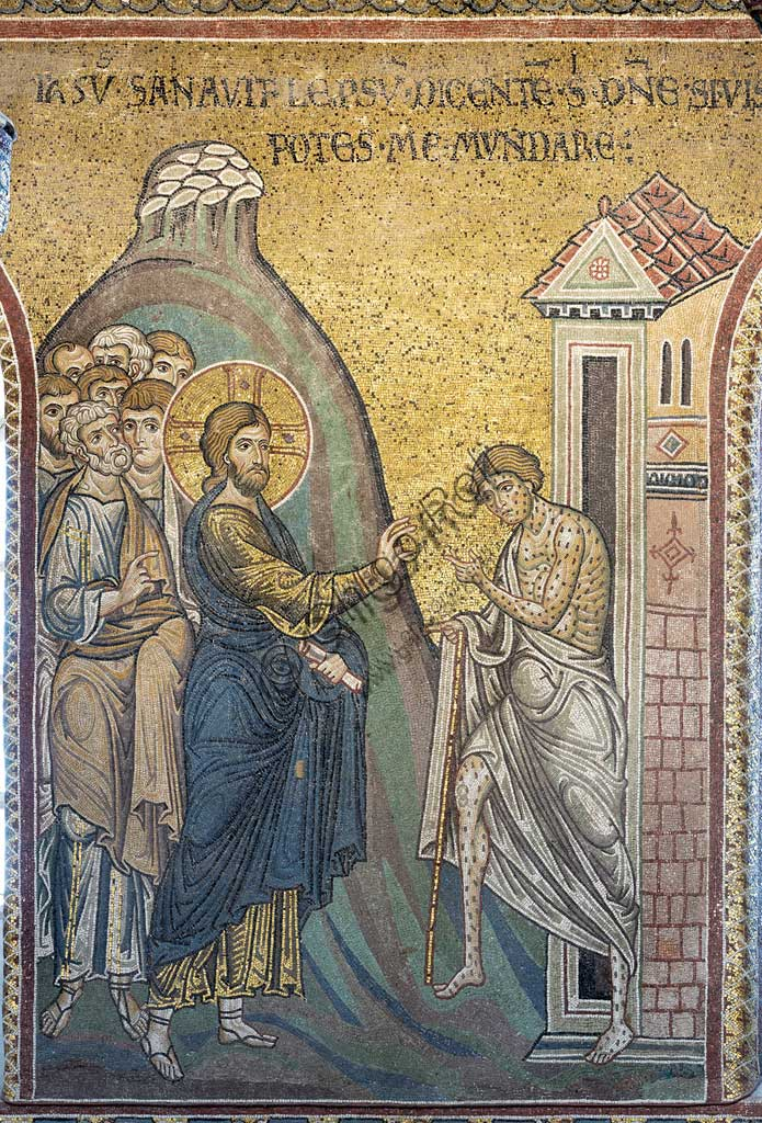 "Monreale, Duomo: ""The Miracle of the Healing of the leprous man"", Byzantine mosaic, Episodes from the life of Christ, XII - XIII centuries. Latin inscription:""IESUS SANAVIT LEPROSUM DICENTEM SIHI - DOMINE, SI VIS, POTES ME MUNDARE"" ."